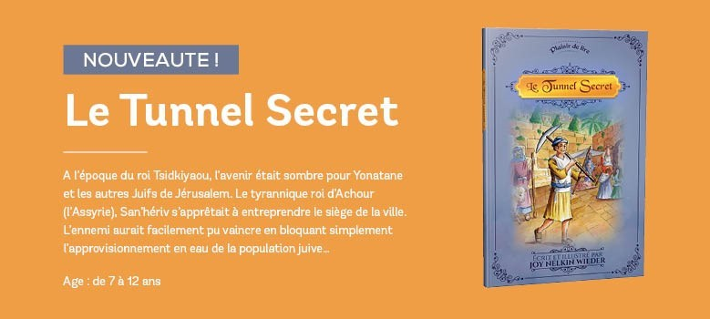 LE TUNNEL SECRET
