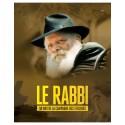 LE RABBI - 50 Ans de la campagne des Tefilines